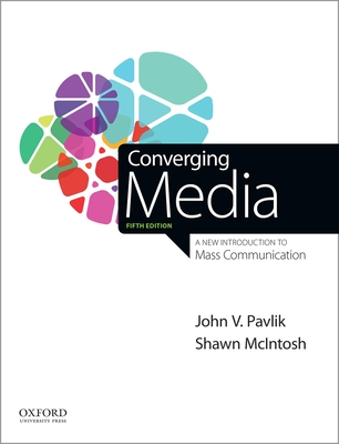 Converging Media: A New Introduction to Mass Communication Cover Image
