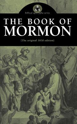 The Book of Mormon: The Original 1830 Edition Cover Image