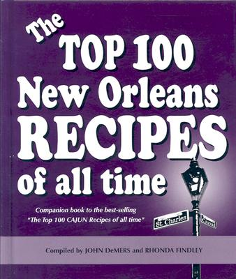 The Top 100 New Orleans Recipes of All Time Cover Image