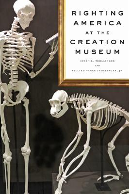 Righting America at the Creation Museum (Medicine) Cover Image