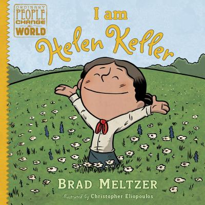 I am Helen Keller (Ordinary People Change the World) Cover Image
