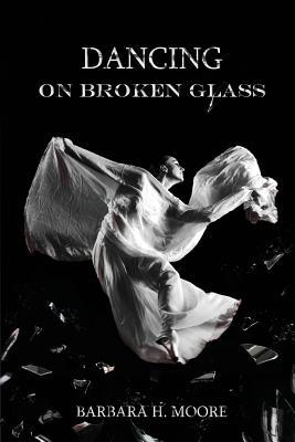 Dancing on Broken Glass Cover Image