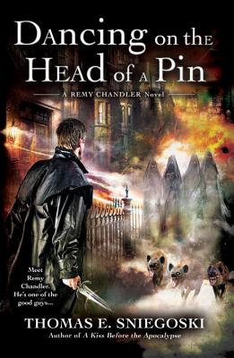 Dancing on the Head of a Pin (A Remy Chandler Novel #2) Cover Image