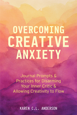 Cover for Overcoming Creative Anxiety