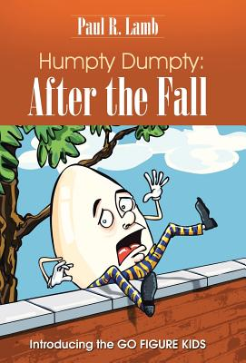 Humpty Dumpty: After the Fall: Introducing the Go Figure Kids Cover Image