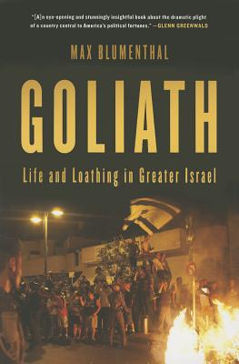 Goliath: Life and Loathing in Greater Israel Cover Image