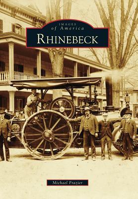 Rhinebeck (Images of America (Arcadia Publishing)) Cover Image