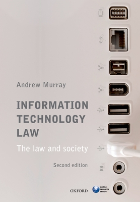 Information Technology Law: The Law and Society Cover Image
