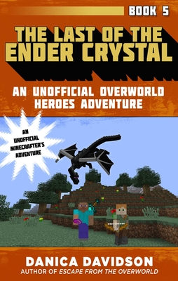 Cover for The Last of the Ender Crystal