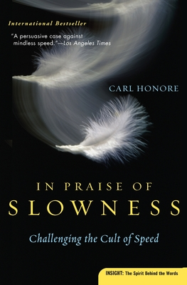 In Praise of Slowness: Challenging the Cult of Speed Cover Image