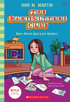 Mary Anne's Bad Luck Mystery (Baby-sitters Club #17) (The Baby-Sitters Club #17) Cover Image