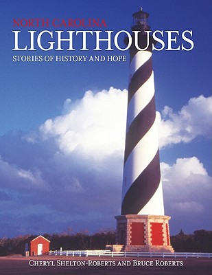 North Carolina Lighthouses: Stories of History and Hope Cover Image