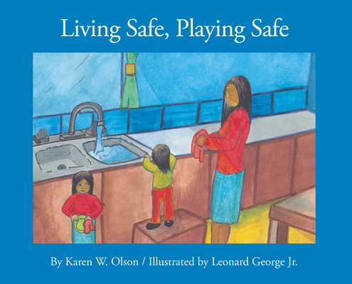 Living Safe, Playing Safe (Caring for Me) Cover Image