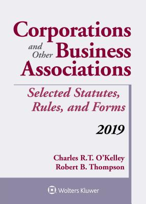 Corporations and Other Business Associations: Selected Statutes, Rules, and Forms, 2019 (Supplements) Cover Image