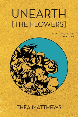 Unearth [The Flowers] Cover Image