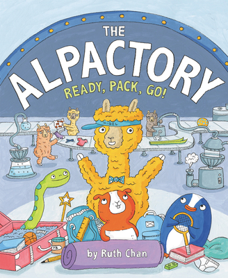 The Alpactory: Ready, Pack, Go! Cover Image