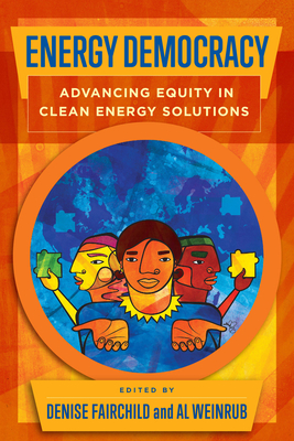 Energy Democracy: Advancing Equity in Clean Energy Solutions Cover Image