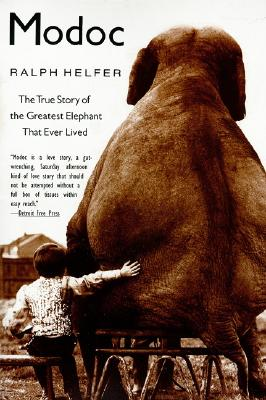 Modoc: The True Story of the Greatest Elephant That Ever Lived Cover Image