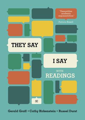 They Say/I Say: The Moves That Matter in Academic Writing, with Readings Cover Image