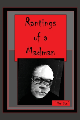 Rantings of a Madman Cover Image