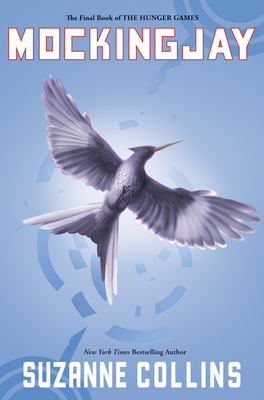 Mockingjay (Hunger Games #3) Cover Image
