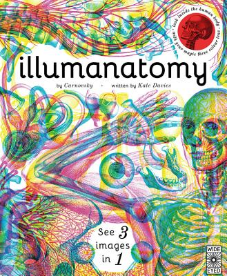 Illumanatomy: See inside the human body with your magic viewing lens (See 3 images in 1) Cover Image