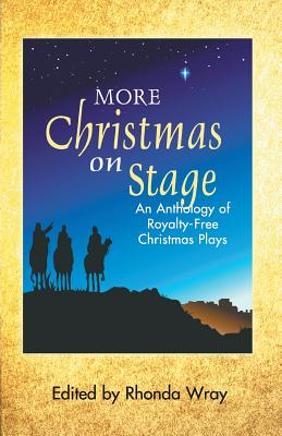 More Christmas on Stage: An Anthology of Royalty-Free Christmas Plays Cover Image