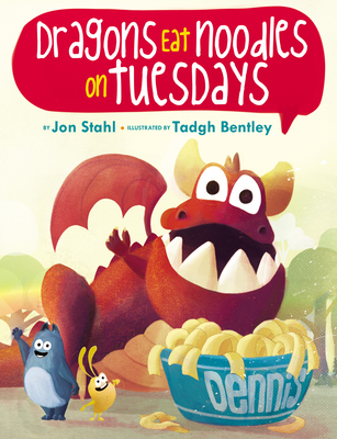 Dragons Eat Noodles on Tuesdays Cover Image