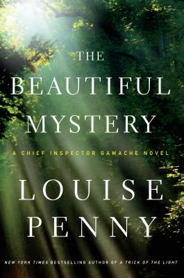 The Beautiful Mystery (Chief Inspector Gamache Novels) cover