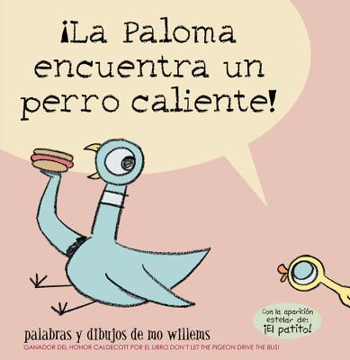 ¡La Paloma encuentra un perro caliente! Cover Image