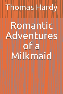 Romantic Adventures of a Milkmaid Cover Image