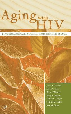 Aging with HIV: Psychological, Social, and Health Issues Cover Image