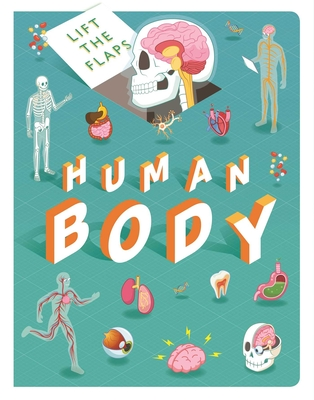 Lift The Flaps: Human Body Cover Image