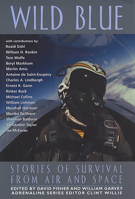 Wild Blue: Stories of Survival from Air and Space (Adrenaline) Cover Image