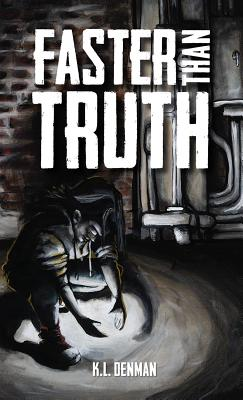 Faster Than Truth Cover Image