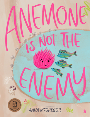 Anemone Is Not the Enemy Cover Image