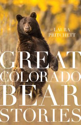 Great Colorado Bear Stories Cover Image
