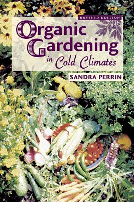 Organic Gardening in Cold Climates Cover