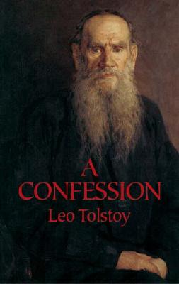A Confession (Dover Books on Western Philosophy) Cover Image