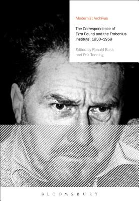 The Correspondence of Ezra Pound and the Frobenius Institute, 1930-1959 (Modernist Archives) Cover Image