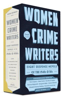 Women Crime Writers: Eight Suspense Novels of the 1940s & 50s: A Library of America Boxed Set Cover Image