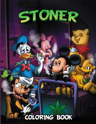 Stoner Coloring Book: Stoner Psychedelic Coloring Book For Adults, Coloring Books For Stress Relief And Relaxation Cover Image