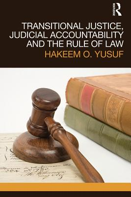 Transitional Justice, Judicial Accountability and the Rule of Law Cover Image