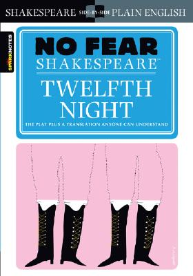 Twelfth Night (No Fear Shakespeare), 8 (Sparknotes No Fear Shakespeare #8) Cover Image