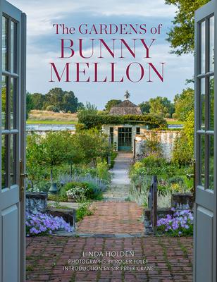 The Gardens of Bunny Mellon Cover Image