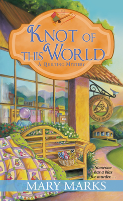 Knot of This World (A Quilting Mystery #8) Cover Image