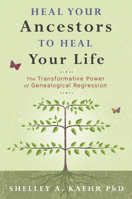 Cover for Heal Your Ancestors to Heal Your Life