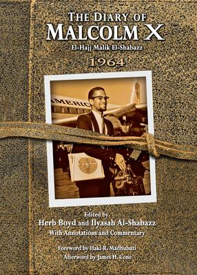 The Diary of Malcolm X: El-Hajj Malik El-Shabazz, 1964 Cover Image