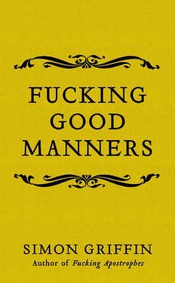 Fucking Good Manners Cover Image