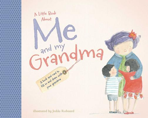 A Little Book About Me and My Grandma Cover Image